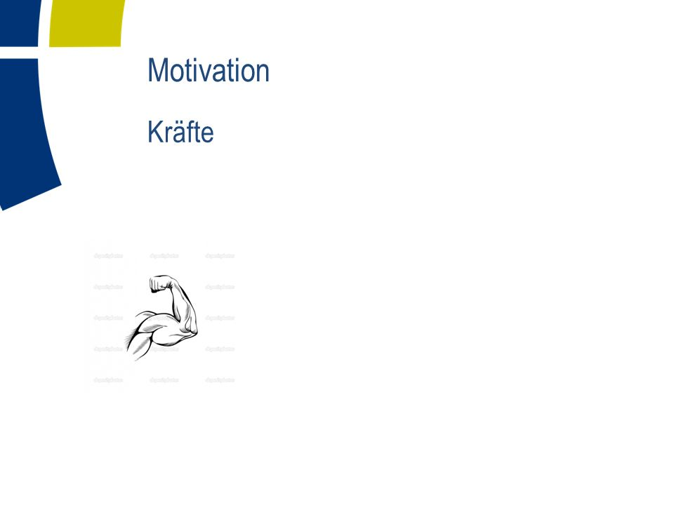 Motivation Kräfte
