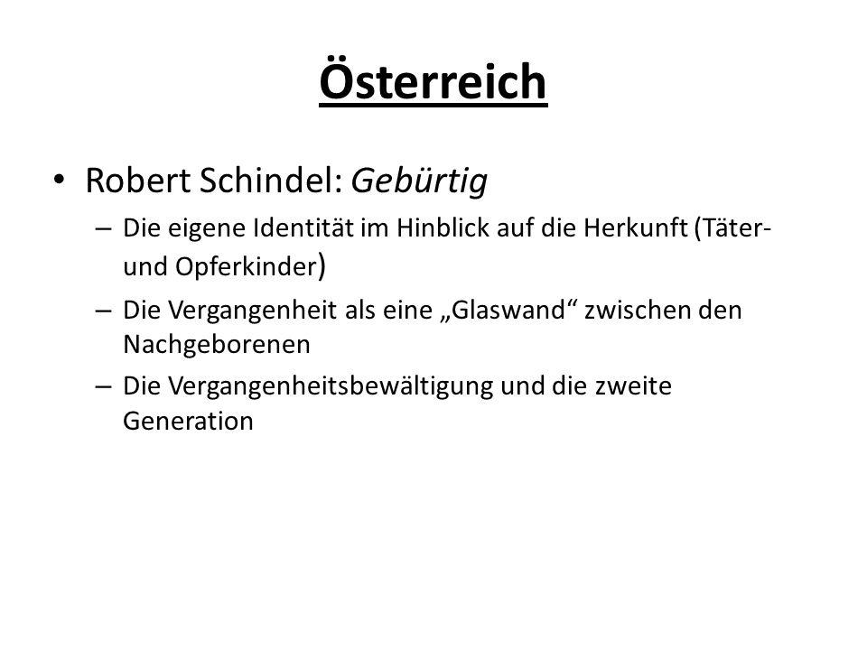 Österreich Robert Schindel: Gebürtig