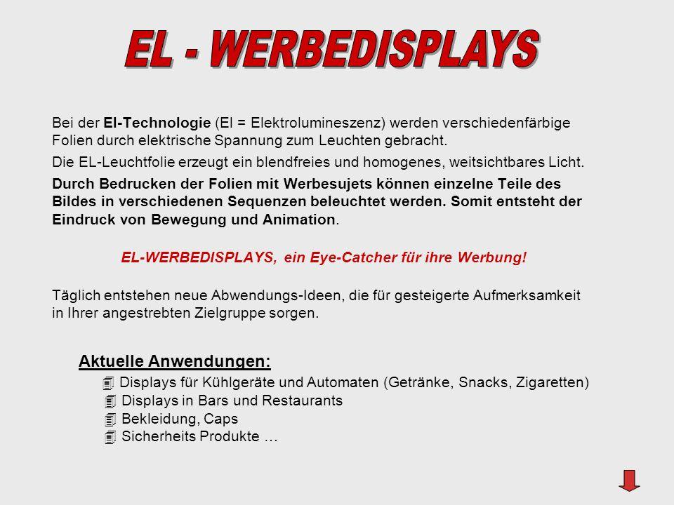 EL-WERBEDISPLAYS, ein Eye-Catcher für ihre Werbung!