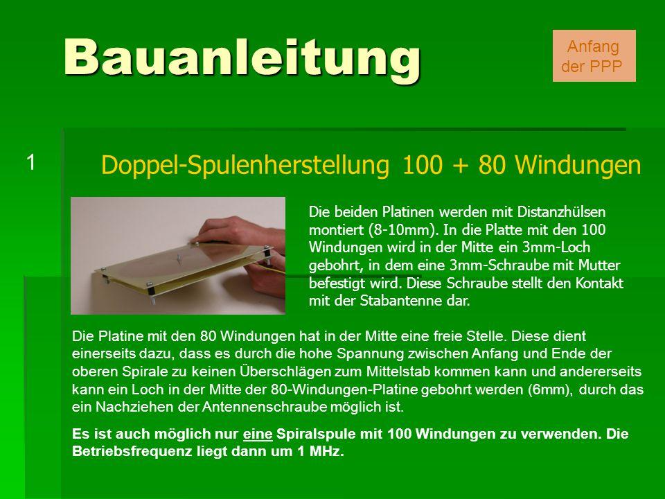 Bauanleitung Doppel-Spulenherstellung 100 + 80 Windungen 1 Anfang