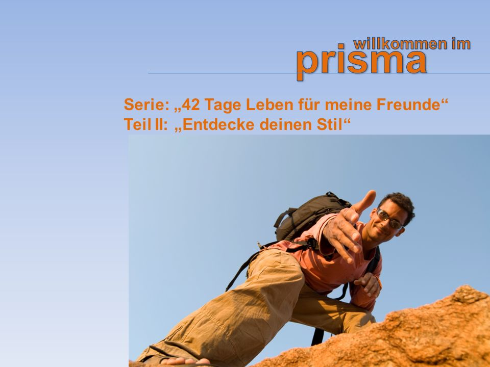 """prisma willkommen im Serie: """"42 Tage Leben für meine Freunde Teil II: """"Entdecke deinen Stil"""