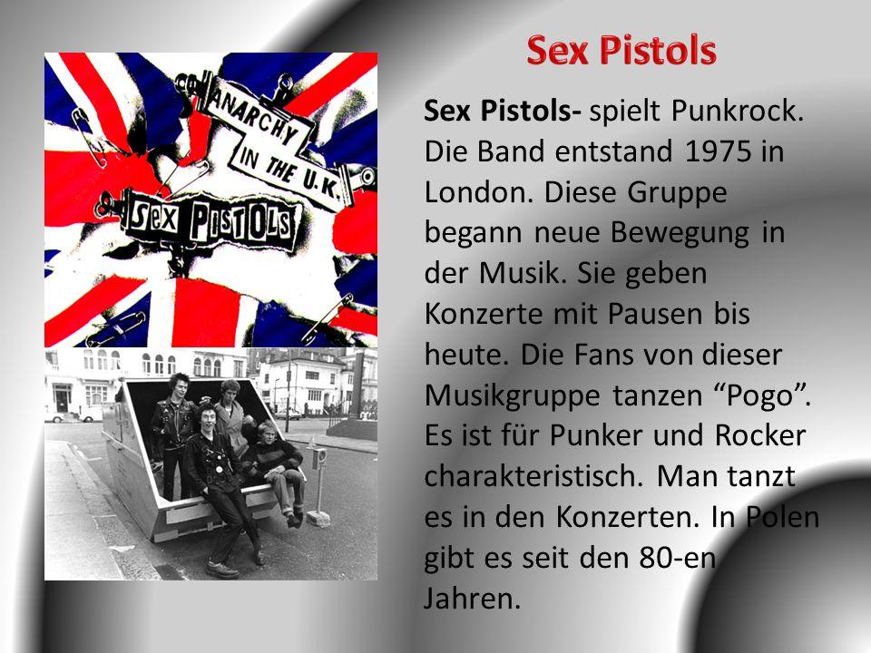 Sex Pistols Sex Pistols- spielt Punkrock.