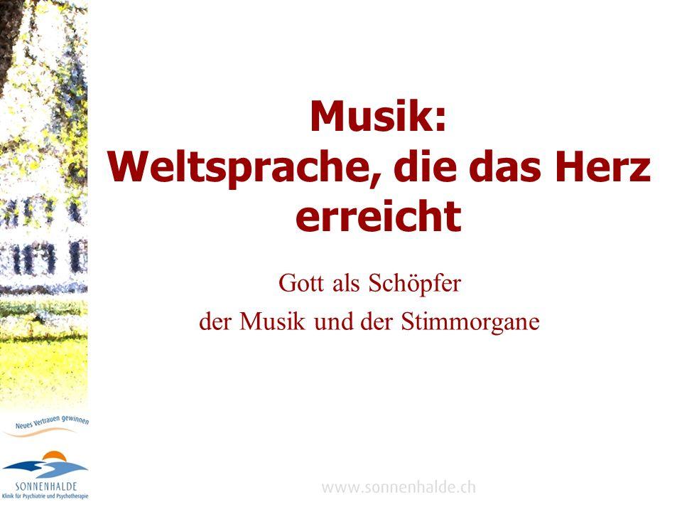 Musik: Weltsprache, die das Herz erreicht