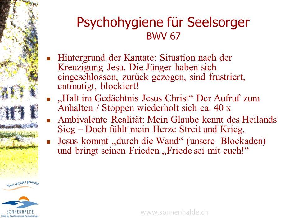 Psychohygiene für Seelsorger BWV 67