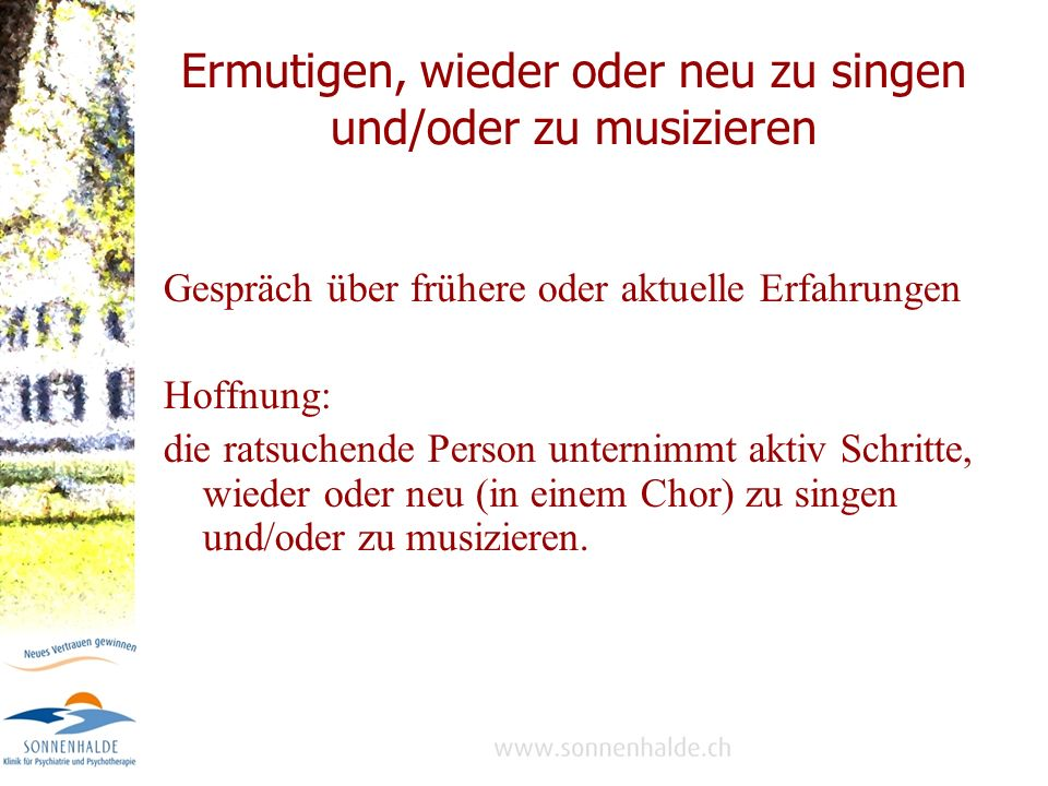 Ermutigen, wieder oder neu zu singen und/oder zu musizieren