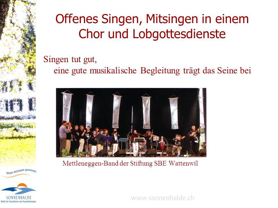 Offenes Singen, Mitsingen in einem Chor und Lobgottesdienste