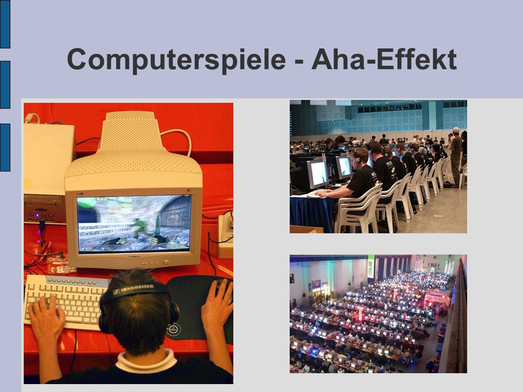 Computerspiele - Aha-Effekt