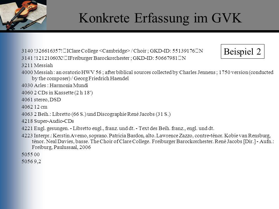 Konkrete Erfassung im GVK
