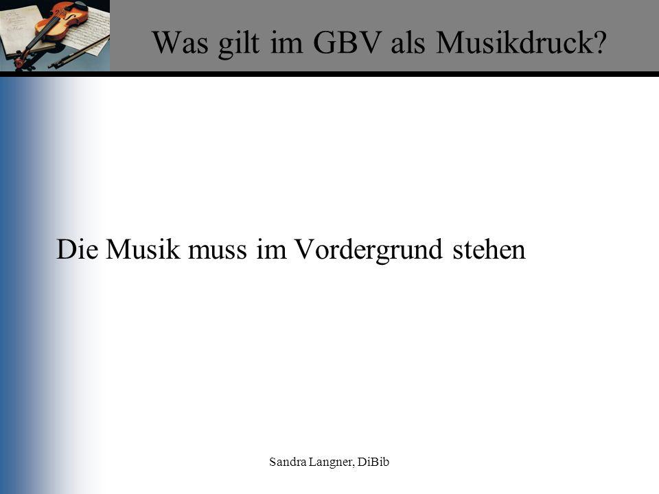 Was gilt im GBV als Musikdruck