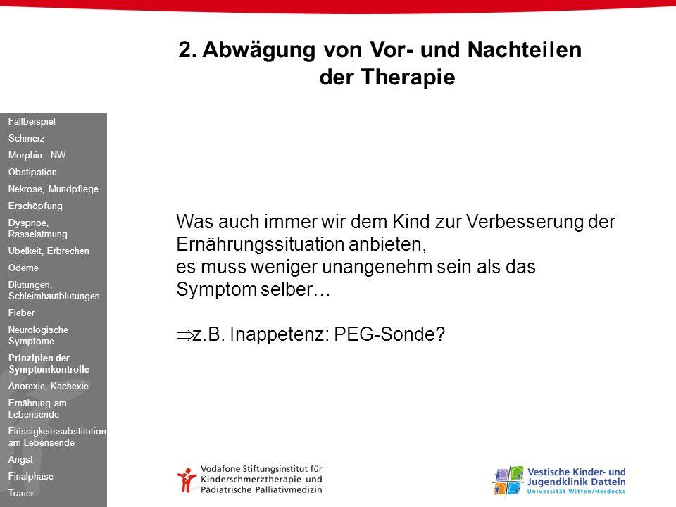 2. Abwägung von Vor- und Nachteilen der Therapie