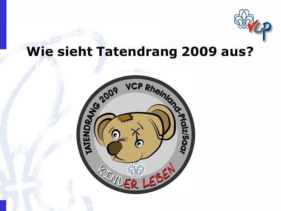 Wie sieht Tatendrang 2009 aus