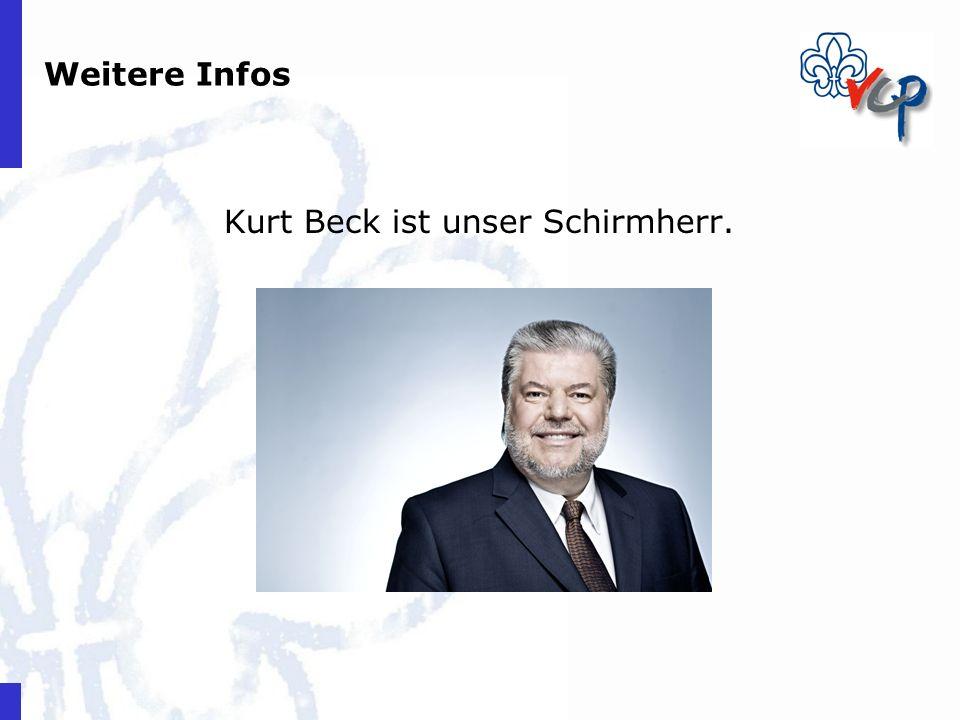 Kurt Beck ist unser Schirmherr.