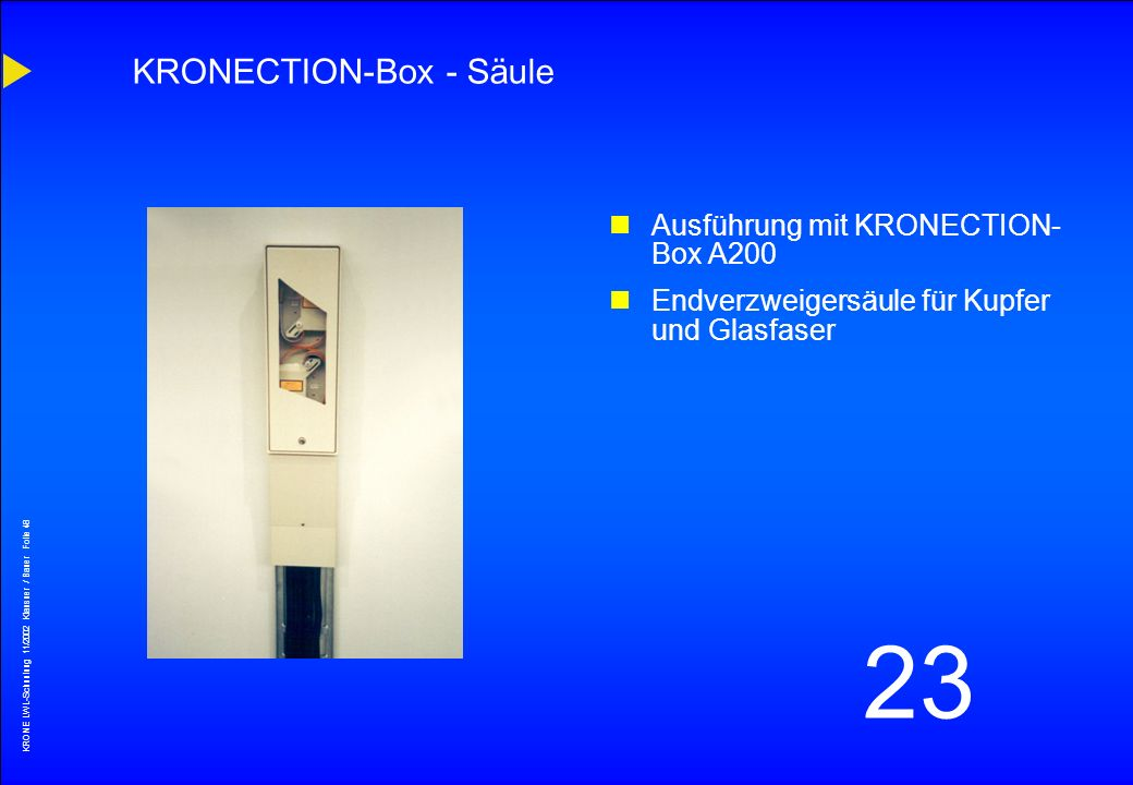 KRONECTION-Box - Säule