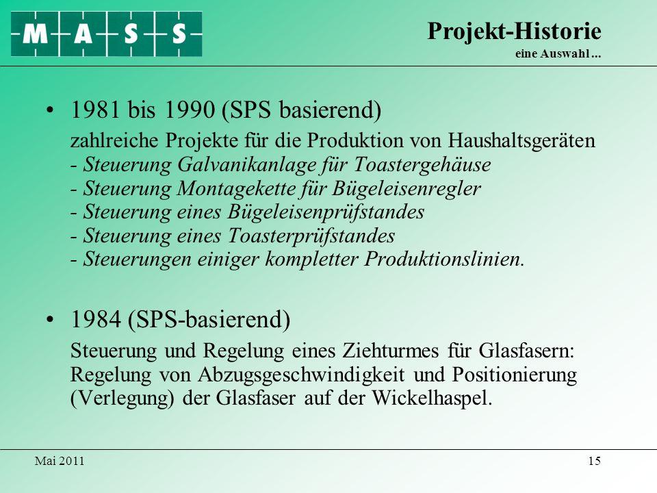 Projekt-Historie eine Auswahl ...