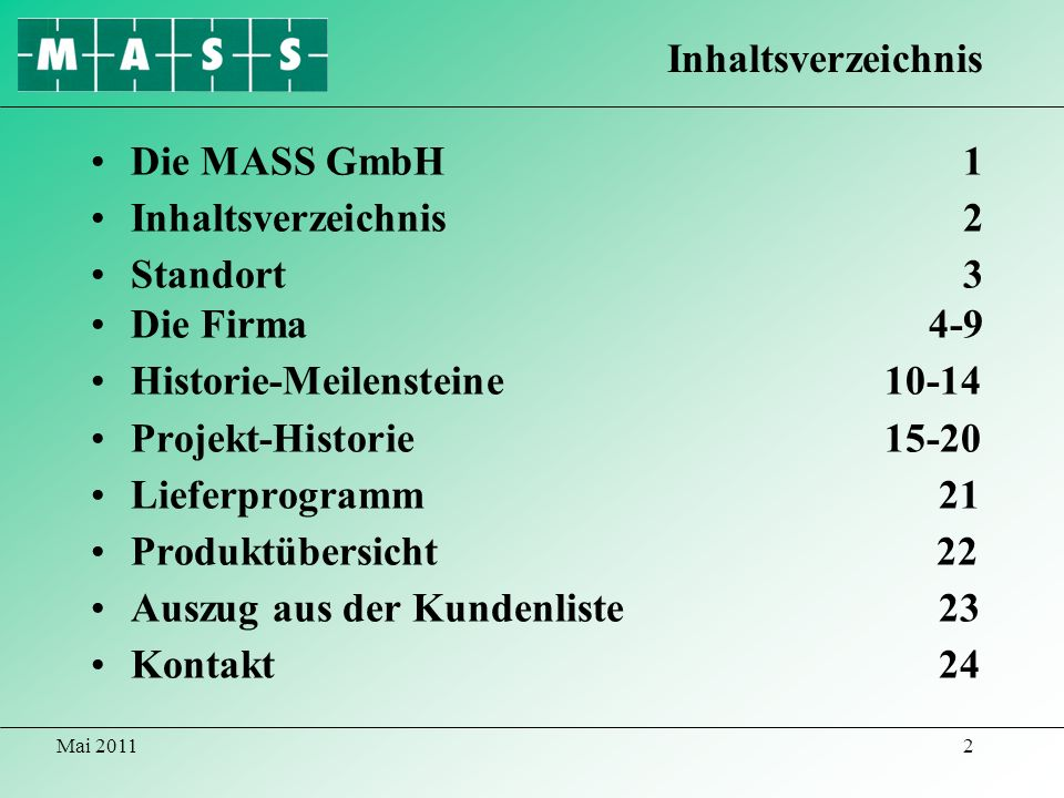 Historie-Meilensteine 10-14 Projekt-Historie 15-20 Lieferprogramm 21
