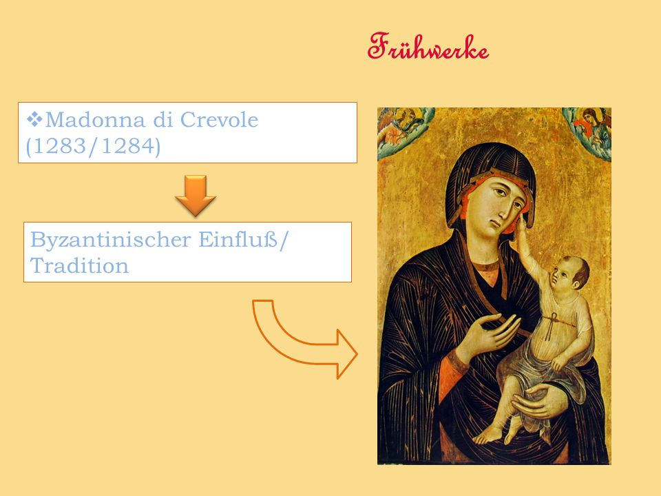 Frühwerke Madonna di Crevole (1283/1284)