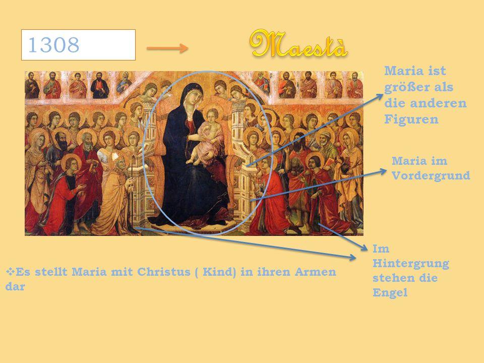 Maestà 1308 Maria ist größer als die anderen Figuren