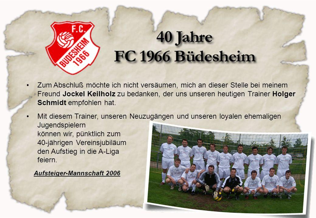 Aufsteiger-Mannschaft 2006