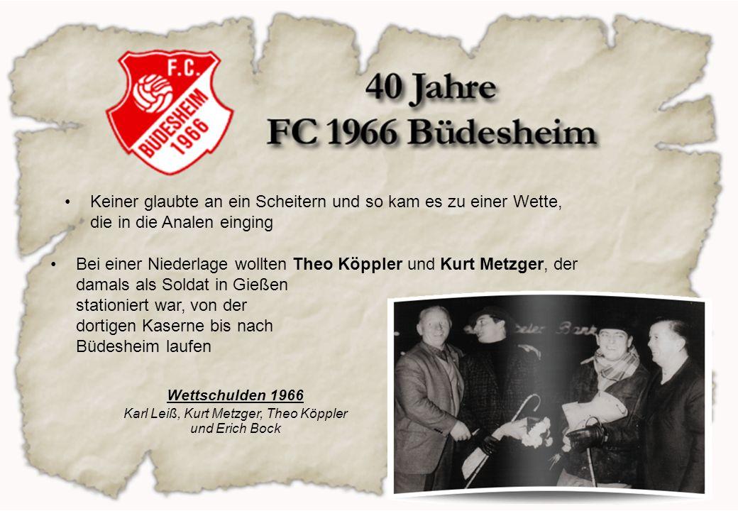 Karl Leiß, Kurt Metzger, Theo Köppler und Erich Bock