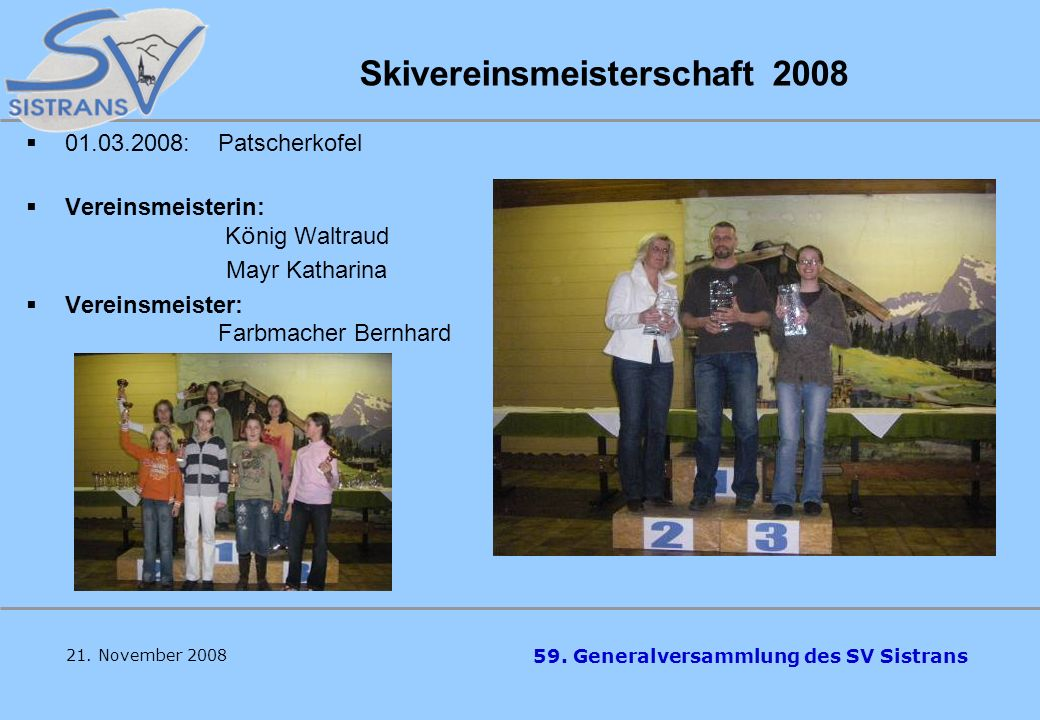Skivereinsmeisterschaft 2008