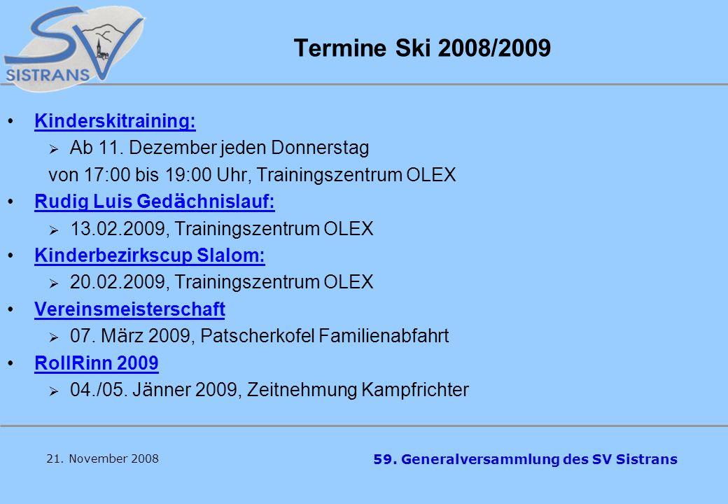 Termine Ski 2008/2009 Kinderskitraining: