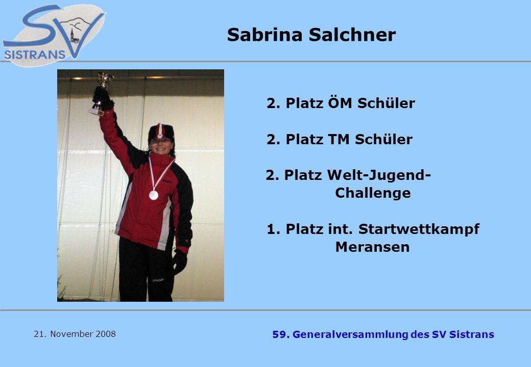 Sabrina Salchner 2. Platz TM Schüler 2. Platz Welt-Jugend- Challenge