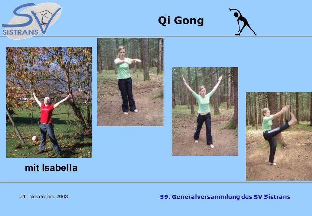 Qi Gong mit Isabella 21. November 2008