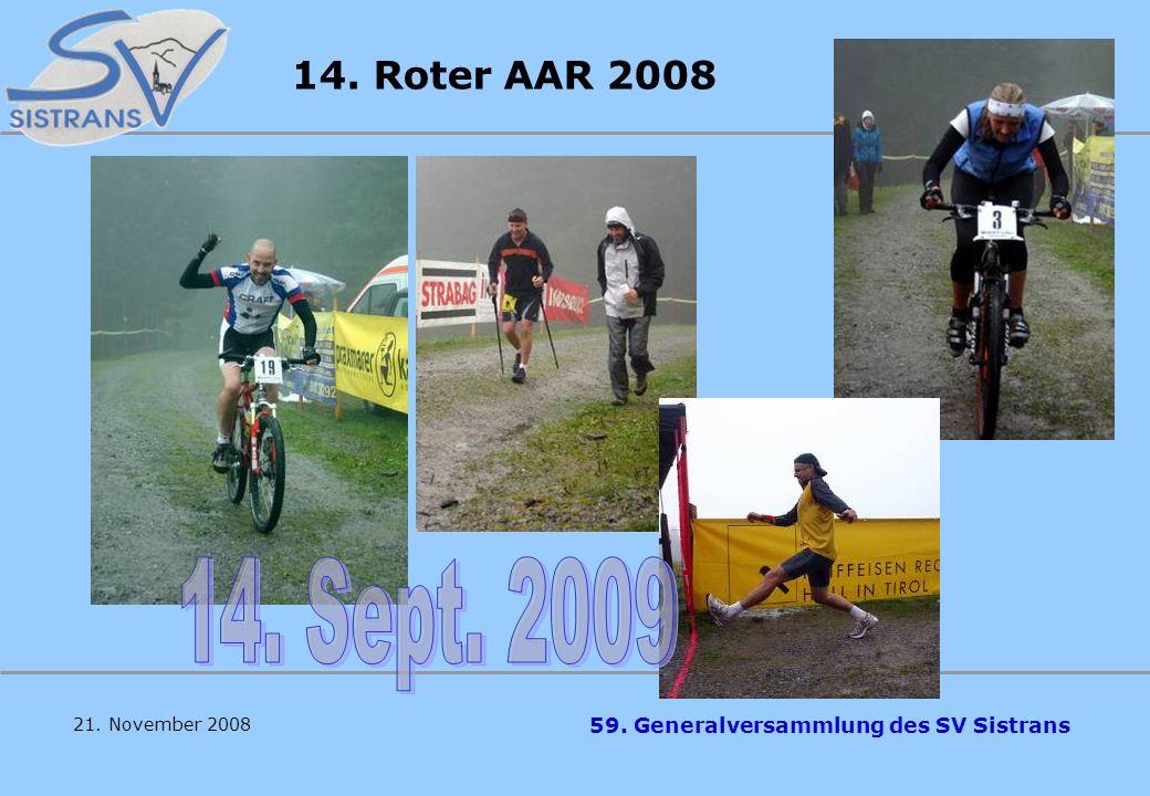 14. Roter AAR 2008 14. Sept. 2009 21. November 2008