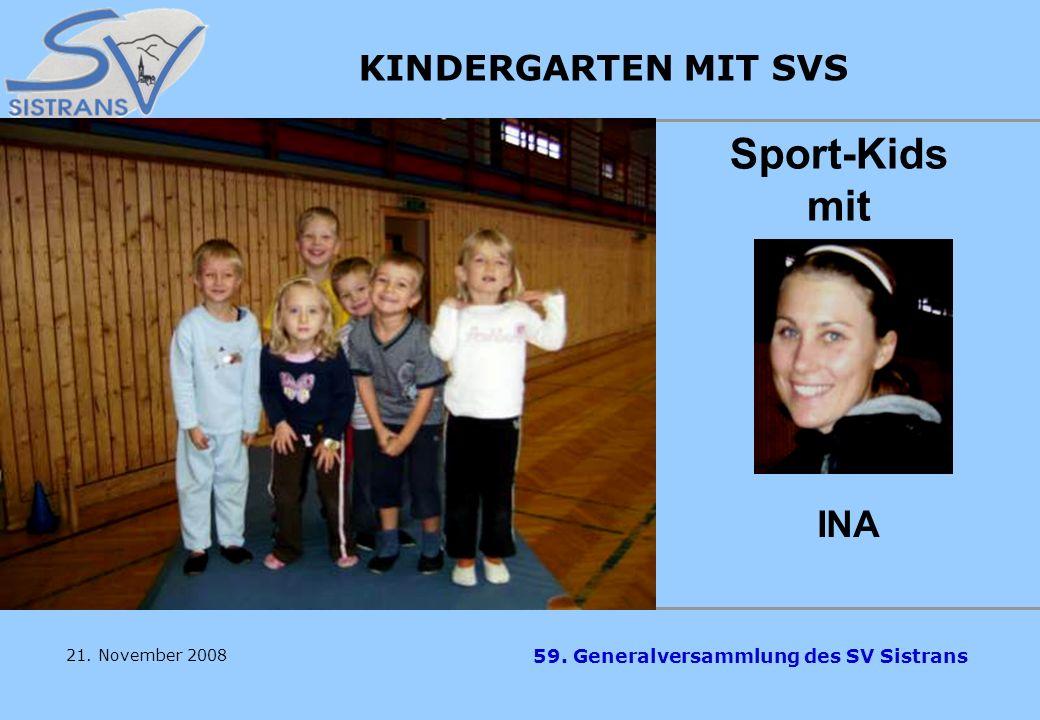 Sport-Kids mit INA KINDERGARTEN MIT SVS Überschuß EUR 1.659,15