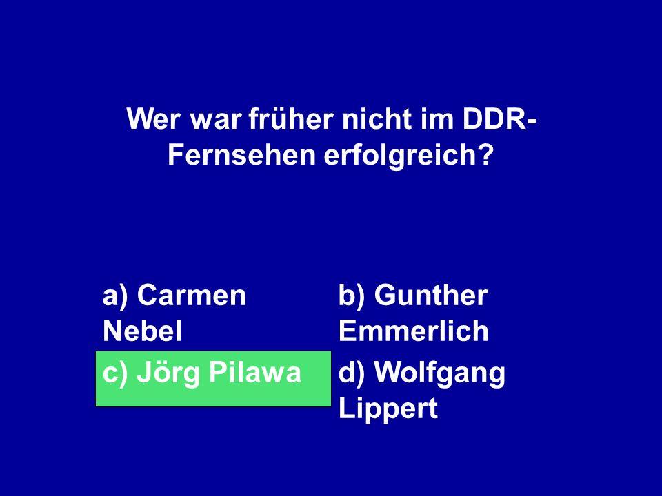 Wer war früher nicht im DDR-Fernsehen erfolgreich