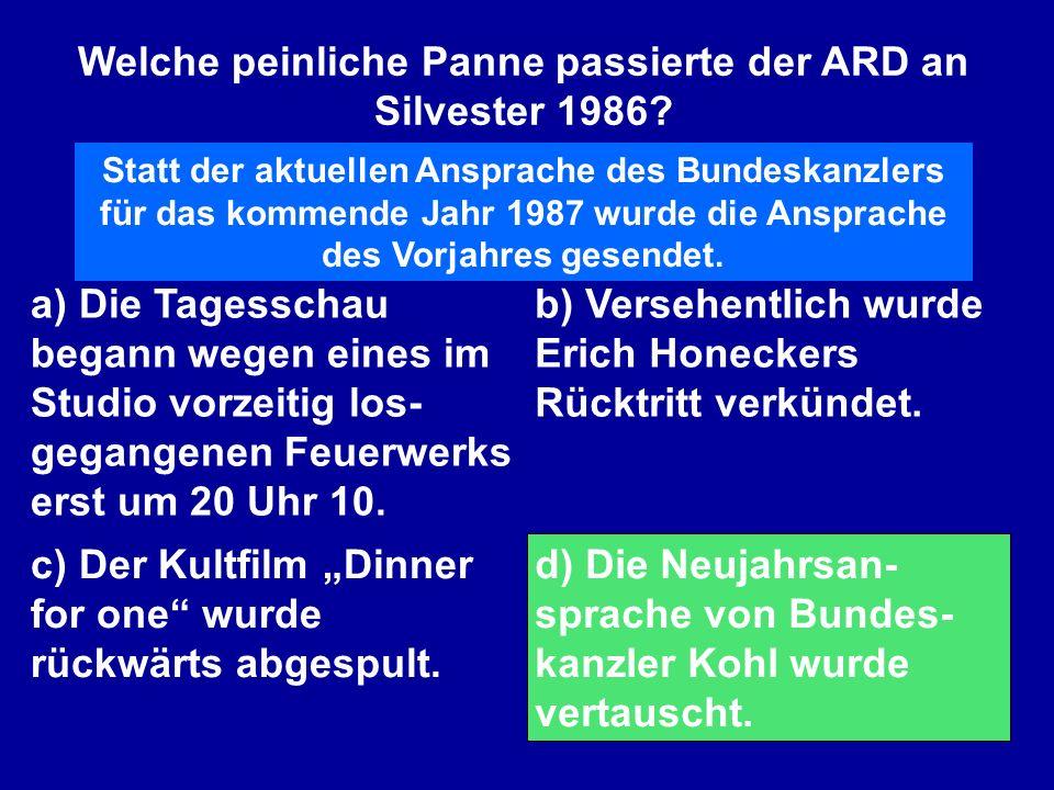 Welche peinliche Panne passierte der ARD an Silvester 1986