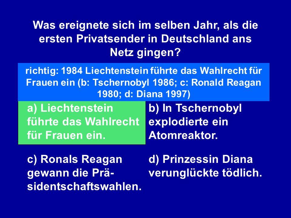 a) Liechtenstein führte das Wahlrecht für Frauen ein.