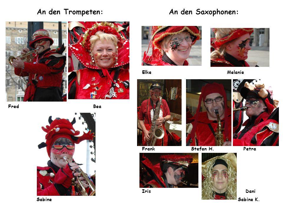An den Trompeten: An den Saxophonen: