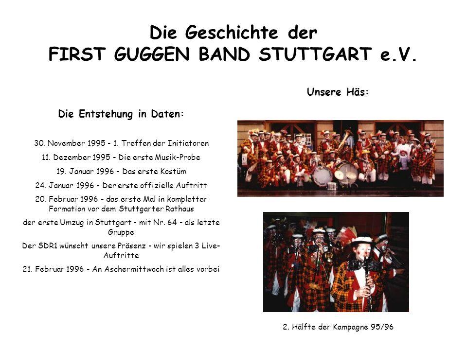 Die Geschichte der FIRST GUGGEN BAND STUTTGART e.V.