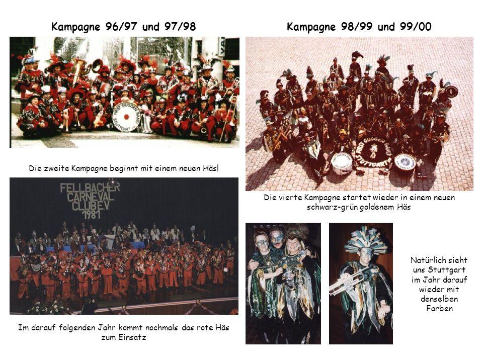 Kampagne 96/97 und 97/98 Kampagne 98/99 und 99/00