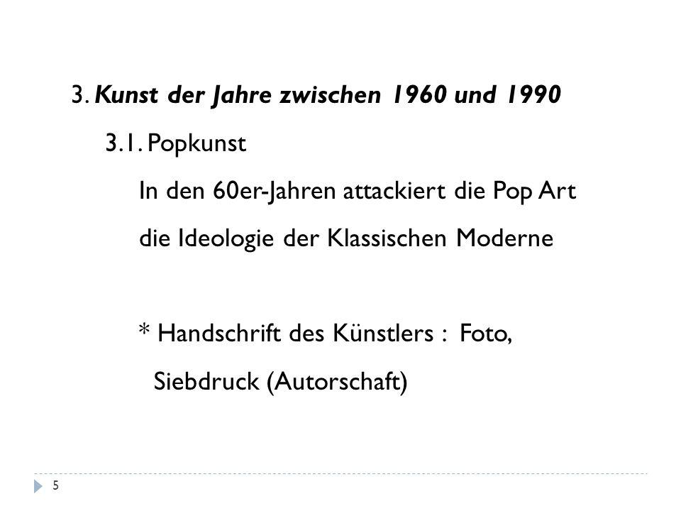 3. Kunst der Jahre zwischen 1960 und 1990