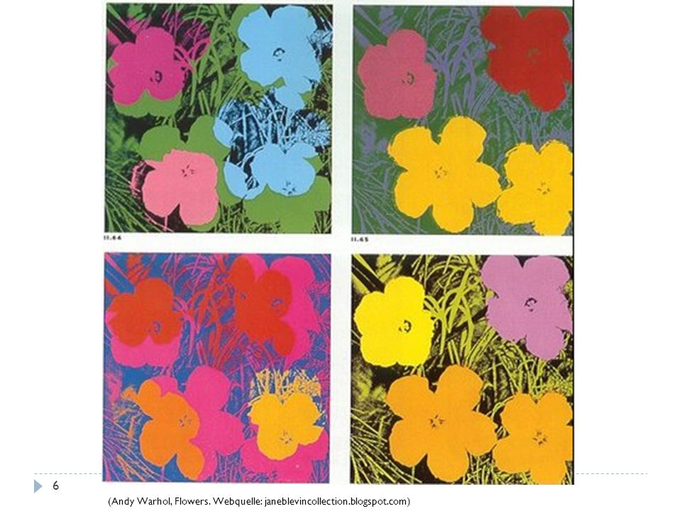 (Andy Warhol, Flowers. Webquelle: janeblevincollection.blogspot.com)