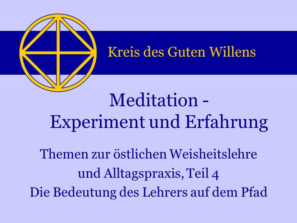 Meditation - Experiment und Erfahrung