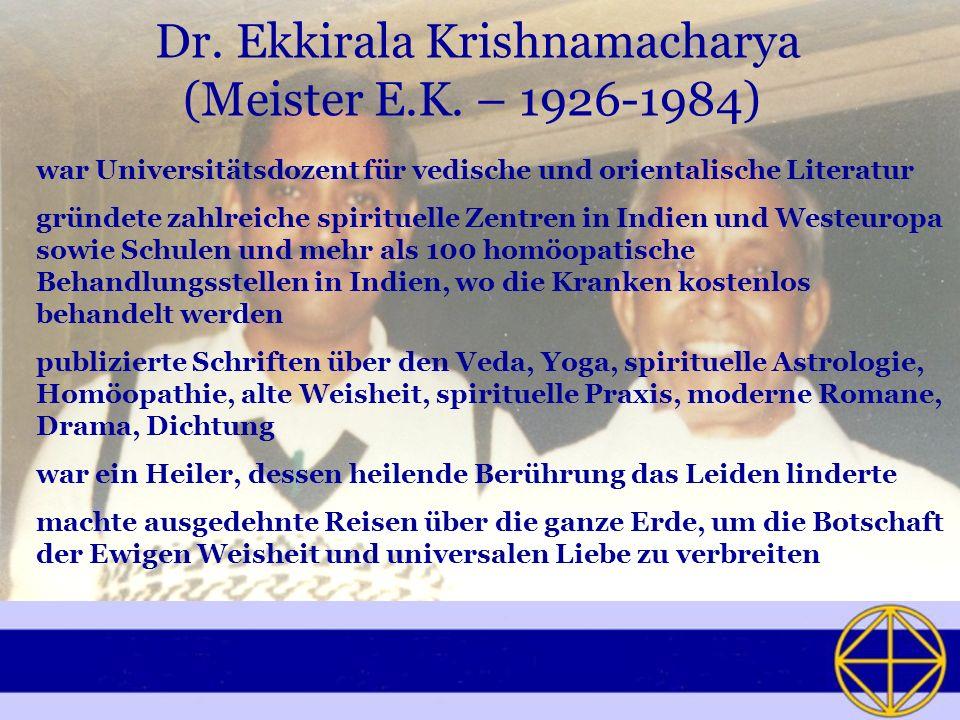 Dr. Ekkirala Krishnamacharya (Meister E.K. – 1926-1984)