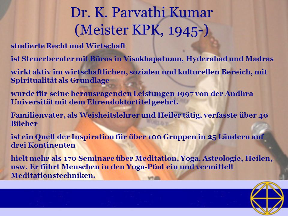 Dr. K. Parvathi Kumar (Meister KPK, 1945-)