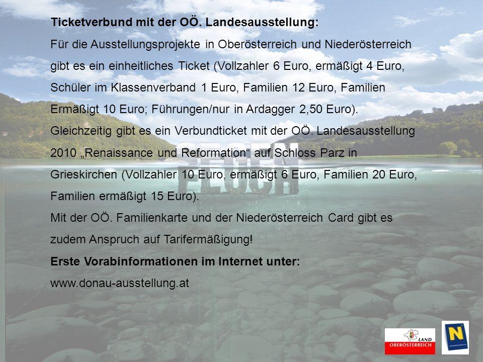 Ticketverbund mit der OÖ. Landesausstellung: