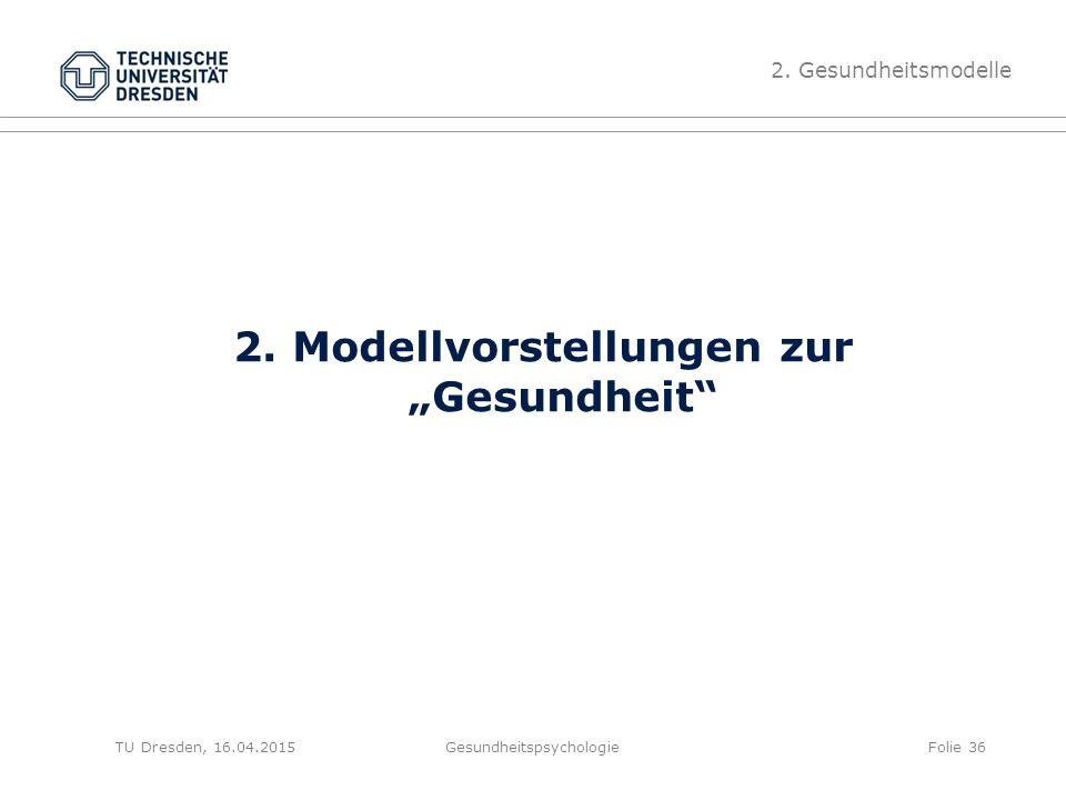 """2. Modellvorstellungen zur """"Gesundheit"""