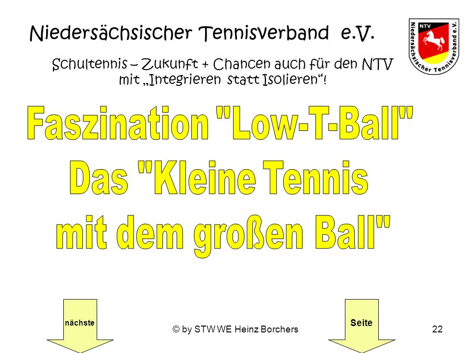 Faszination Low-T-Ball