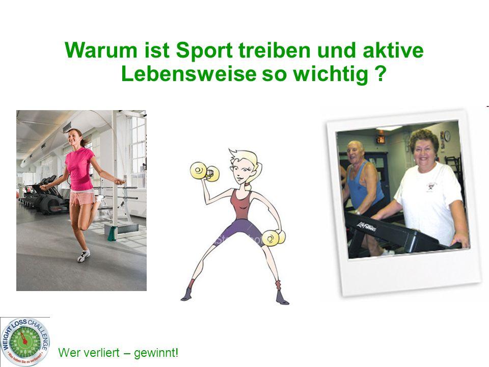 Warum ist Sport treiben und aktive Lebensweise so wichtig
