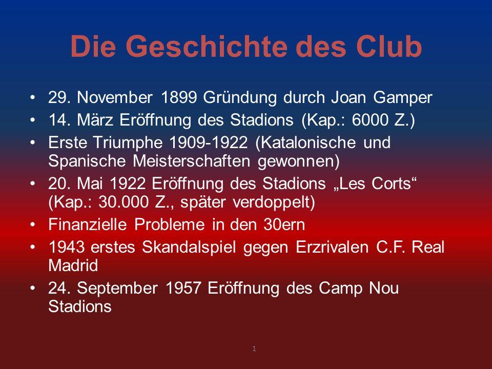 Die Geschichte des Club
