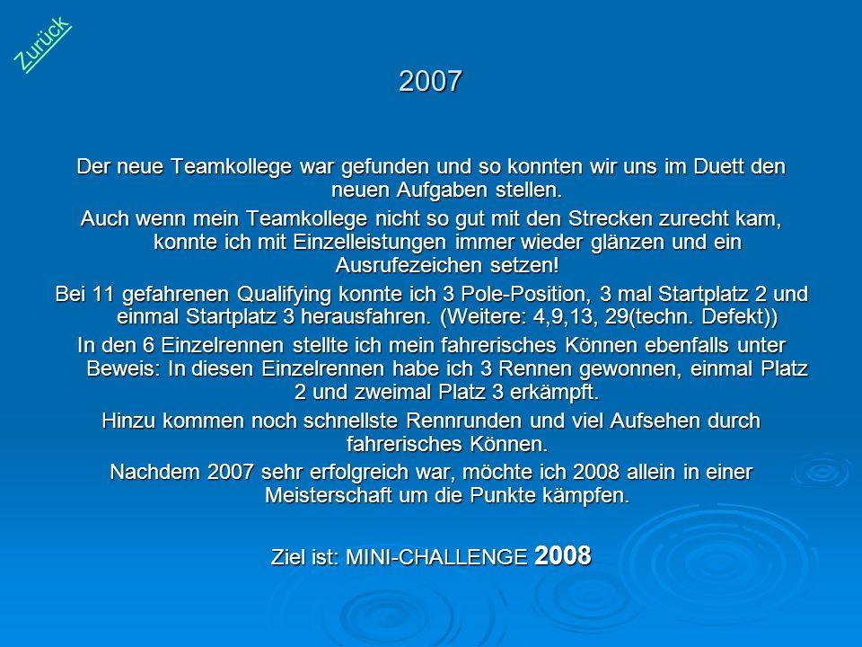 Ziel ist: MINI-CHALLENGE 2008