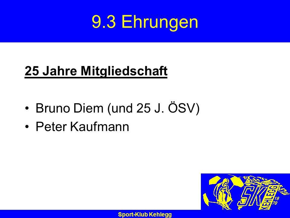 9.3 Ehrungen 25 Jahre Mitgliedschaft Bruno Diem (und 25 J. ÖSV)