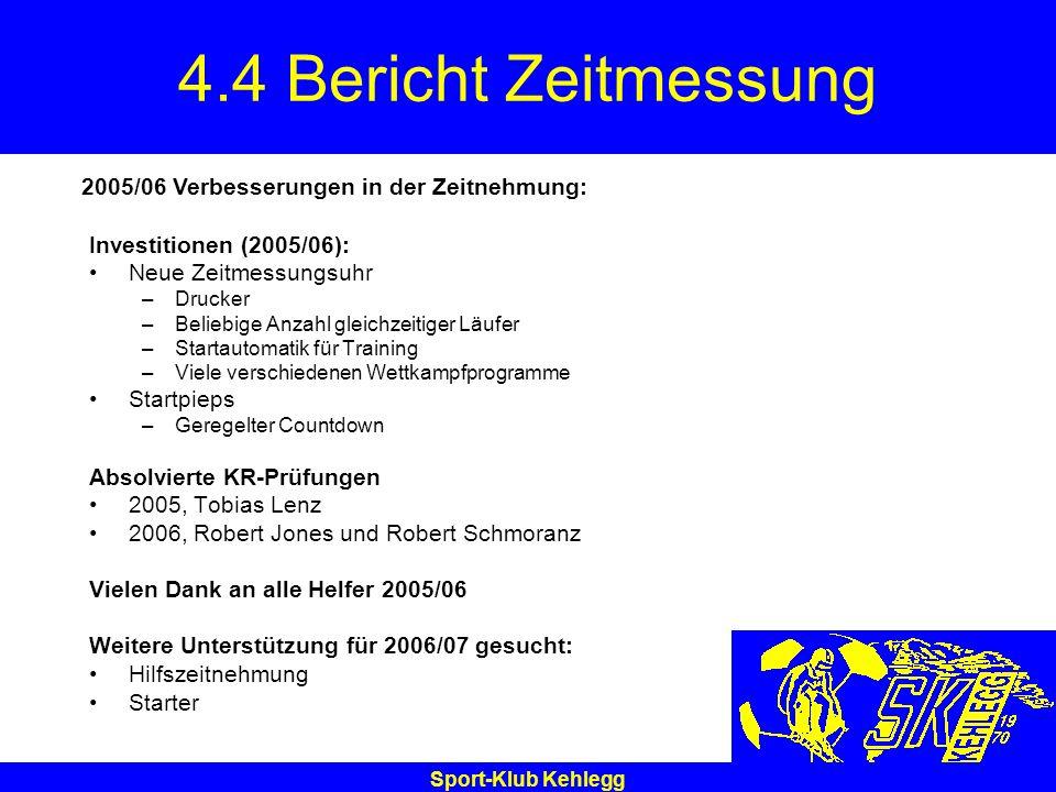 4.4 Bericht Zeitmessung 2005/06 Verbesserungen in der Zeitnehmung: