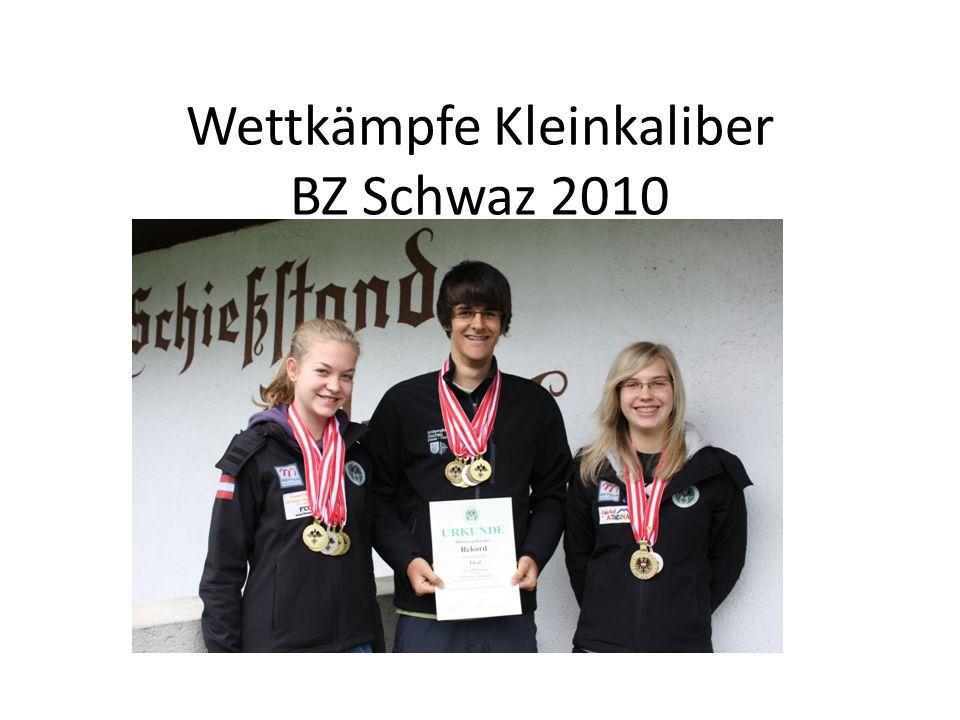 Wettkämpfe Kleinkaliber BZ Schwaz 2010