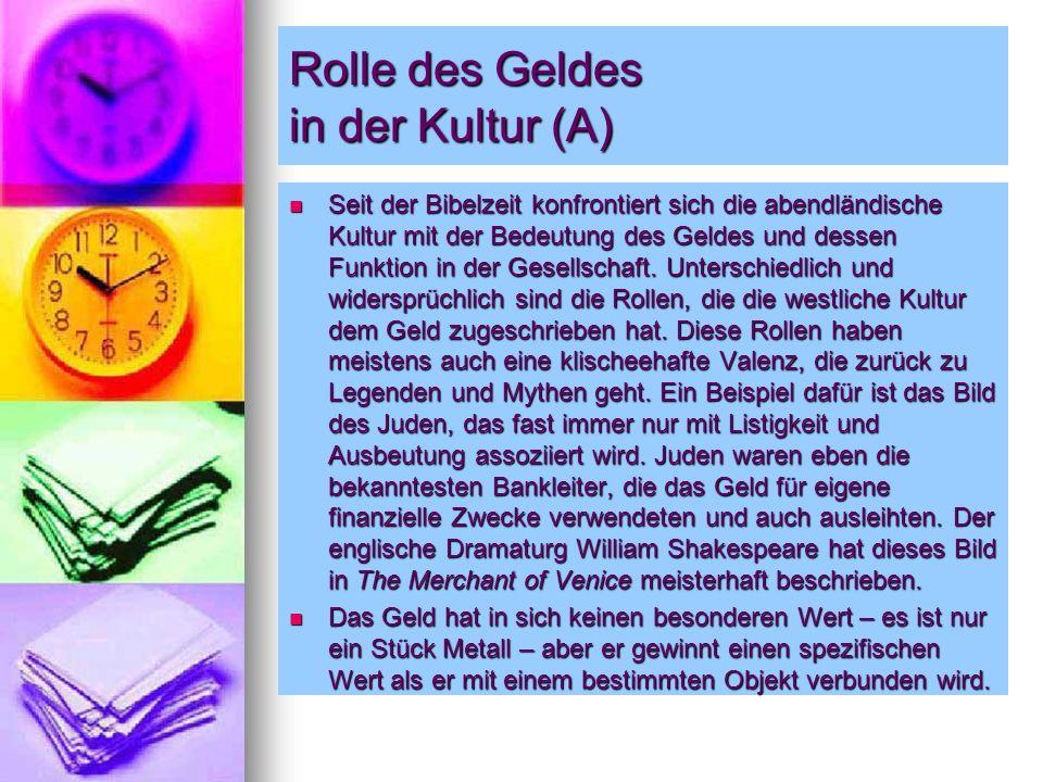 Rolle des Geldes in der Kultur (A)